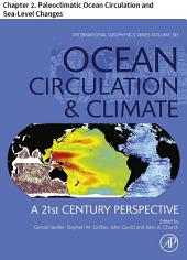 Ocean Circulation and Climate: Chapter 2. Paleoclimatic Ocean Circulation and Sea-Level Changes, Edition 2