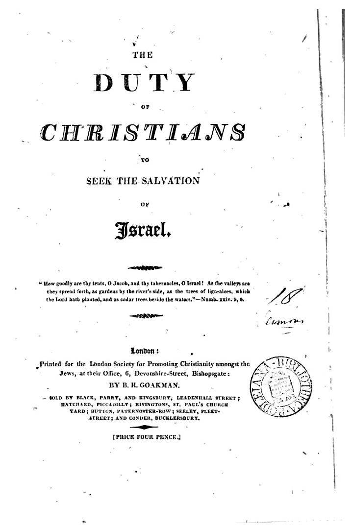 The duty of Christians to seek the salvation of Israel. (London soc. for promoting Christianity among the Jews).