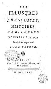 Les illustres françoises, histoires veritables ... Tome premier [-quatrieme]: Tome 3, Volume3