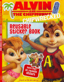 Alvin and the Chipmunks  Chipwrecked  Reusable Sticker Book PDF