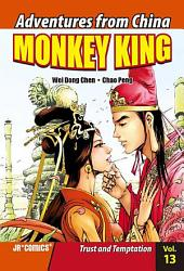 Monkey King Volume 13: Trust and Temptation