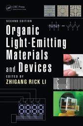 Organic Light-Emitting Materials and Devices, Second Edition: Edition 2