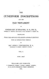 The Cuneiform Inscriptions and the Old Testament: Volume 1