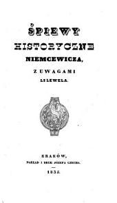 Śpiewy historyczne Niemcewicza: z uwagami Lelewela