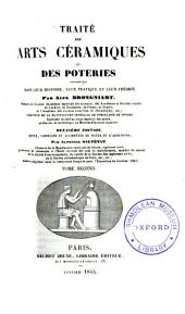 Traité des arts céramiques ou des poteries: considérées dans leur histoire, leur pratique et leur théorie