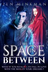 The Space In Between: A YA Paranormal Romance
