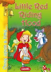 Little Red Riding Hood: Tales and Stories for Children