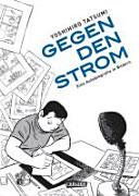 Gegen den Strom   Eine Autobiografie in Bildern PDF