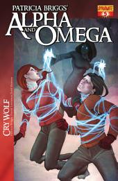 Patricia Briggs' Alpha and Omega: Cry Wolf #5