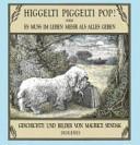 Higgelti Piggelti Pop   oder  Es muss im Leben mehr als Alles geben PDF