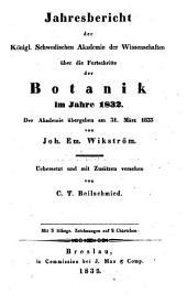 Jahresbericht der Königlich Schwedischen Akademie der Wissenschaften über die Fortschritte der Botanik: 1832 (1835)
