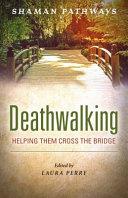 Shaman Pathways   Deathwalking