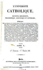 L'Universite catholique, recueil religieux, philosophique scientifique et litteraire: Volume5