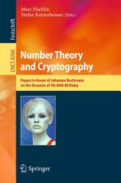 Number Theory and Cryptography: Papers in Honor of Johannes Buchmann on the Occasion of His 60th Birthday