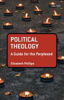 Political Theology  A Guide for the Perplexed PDF