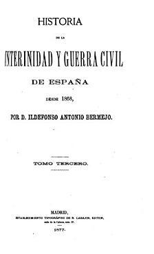 Historia de la interinidad y guerra civil de Espa  a desde 1868 PDF
