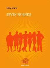Seven Friends