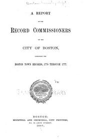Report of the Record Commissioners of the City of Boston: Volume 18