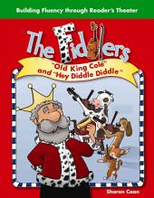 "The Fiddlers: ""Old King Cole"" and ""Hey Diddle Diddle"""