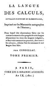 La langue des calculs: ouvrage posthume et élémentaire
