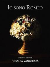 Io sono Romeo