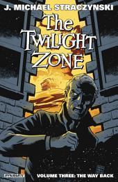 Twilight Zone Vol. 3: The Way