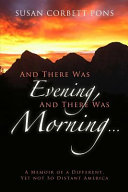 And There Was Evening and There Was Morning    Book