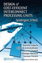 Design of Cost-Efficient Interconnect Processing Units: Spidergon STNoC