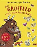 Das Gr  ffelo Spiel  und Bastelbuch PDF
