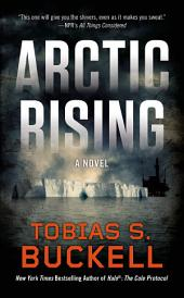 Arctic Rising: A Novel