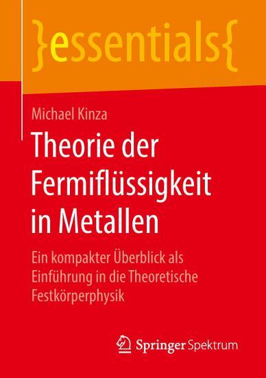 Theorie der Fermifl  ssigkeit in Metallen PDF