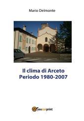 Il clima di Arceto periodo 1980 - 2007