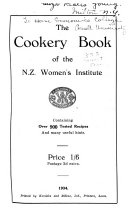 The Cookery Book of the N. Z. Women's Institute