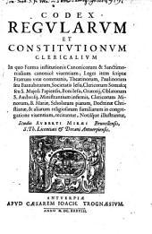 Codex Regularum Et Constitutionum Clericalium ... Studio Auberti Miræi, Bruxellensis