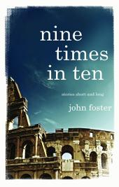 Nine Times in Ten: Short stories and long