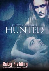 Hunted: a Shifters' World novella: (post-apocalypse werewolf romance)