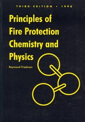 Principles of Fire Protection Chemistry and Physics PDF