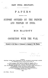 East India (Military) Papers Relating to the Support Offered by the Princes and Peoples of India to His Majesty in Connection with the War ...