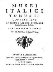 Complectens antiquos libros rituales sanctae romanae Ecclesiae, cum commentario praevio in ordinem romanum