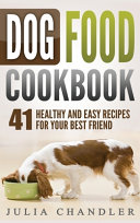 Dog Food Cookbook Book PDF