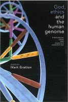 God  Ethics and the Human Genome PDF