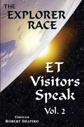 ET Visitors Speak, Volume Two