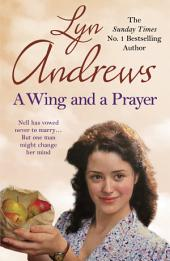 A Wing and a Prayer: A young woman's journey to love and happiness