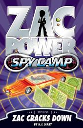 Zac Power Spy Camp: Zac Cracks Down