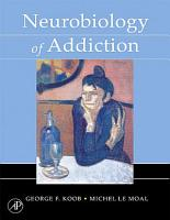 Neurobiology of Addiction PDF