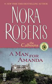 A Man for Amanda: The Calhouns