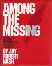 Among the Missing: An Anecdotal History of Missing Persons from 1800 to the Present