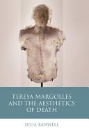 Teresa Margolles and the Aesthetics of Death PDF