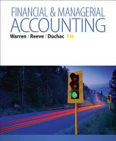 Financial & Managerial Accounting: Edition 13