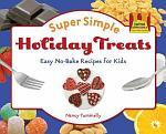 Super Simple Holiday Treats: